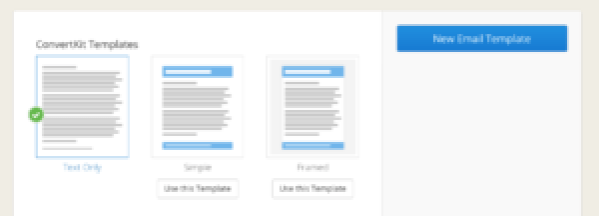 The three simple text templates from ConvertKit