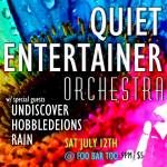 Quiet Entertainer Orchestra at FooBAR Too w/ Undiscover, Hobbledeions, and Rain