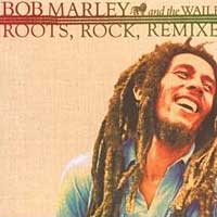 Bob Marley & The Wailers - Roots, Rock, Remixed