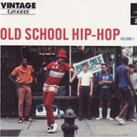 V/A – Vintage Grooves: Old School Hip-Hop Volume 1