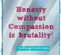 honesty without compassion