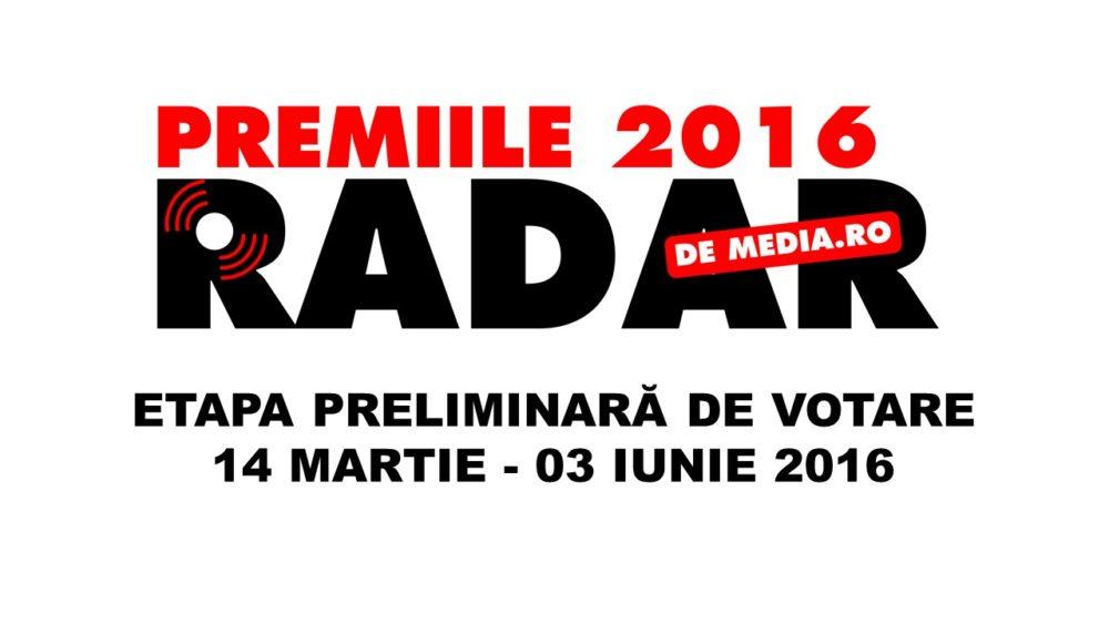 ETAPA DE VOTARE PRELIMINARA - PREMIILE RADAR DE MEDIA 2016