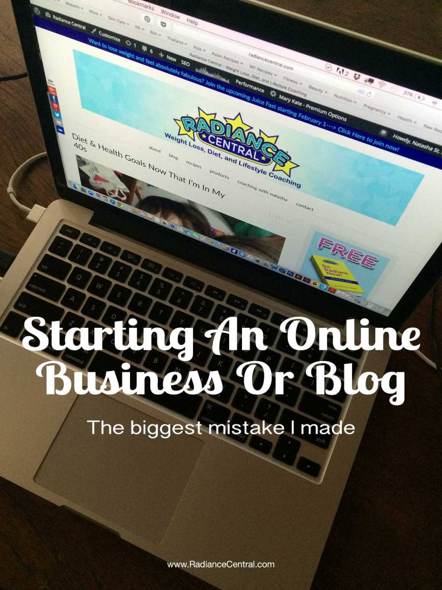 The Biggest Mistake I Made Starting An Online Business---www.RadianceCentral.com