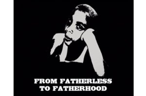 Father Doc 300x198 From Fatherless to Fatherhood Documentary Ready for Pre Order