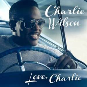 Charlie Wilson Celebrates BIrthday with New CD Love, Charlie