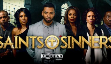 Bounce TV -- the nation's first and only broadcast television network designed for African-American (AA) audiences and TV's fastest-growing AA network -- is expanding into hour-long drama with Saints & Sinners, which will center around the pursuit of power, intertwined with deceit, greed, corruption and murder - all set against the backdrop of a large southern church.  Saints & Sinners will be seen Sunday nights at 9:00 p.m. (ET) starting March 6. (PRNewsFoto/Bounce TV)