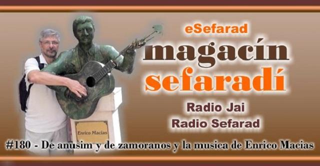 De anusim y de zamoranos, y la música de Enrico Macias