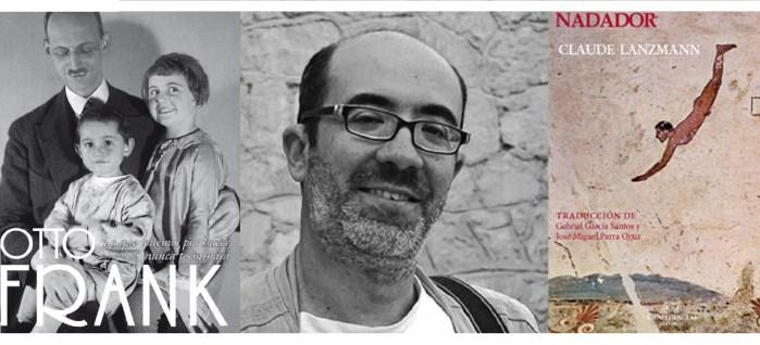 Claude Lanzmann y el padre de Ana Frank: Lecturas para la reflexión, con José Miguel Parra Ortíz