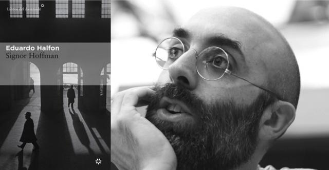 """""""Signor Hoffman"""" con su autor, Eduardo Halfon"""