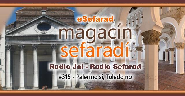 Palermo sí, Toledo no