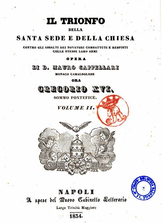 Gregorio XVI: Onorio I non fu eretico formale. Il Papa eretico, apostata o scismatico vaca la sede
