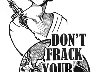 """Don't Frack Your Mother!"" 