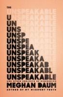 Unspeakable - Meghan Daum