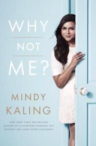 Why Not Me - Mindy Kaling