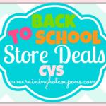 CVS Back to School Deals 7/20/14
