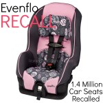 Evenflo Carseat RECALL (Over 1.4 Million Car Seats Recalled)