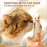 Amazon: Crafting with Cat Hair: Cute Handicrafts to Make with Your Cat Book Only $9.60 ($14.95)