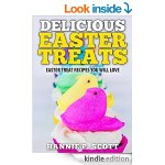 Amazon: FREE Delicious Easter Treats: Easter Treat Recipes You Will Love! eBook