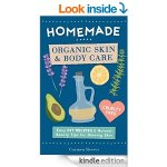 FREE Homemade Organic Skin & Body Care eBook