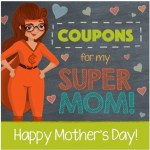 FREE Printable Mother's Day Coupon Booklet Gift + FREE $10 Gift Card