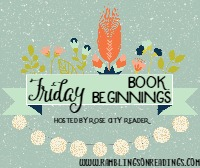 Friday Book Beginnings #3 Mini