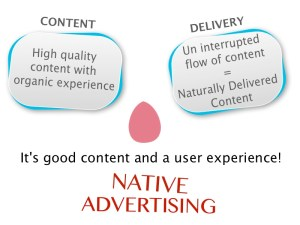 advantage of native advertising platform in the ways consumers are actually using it