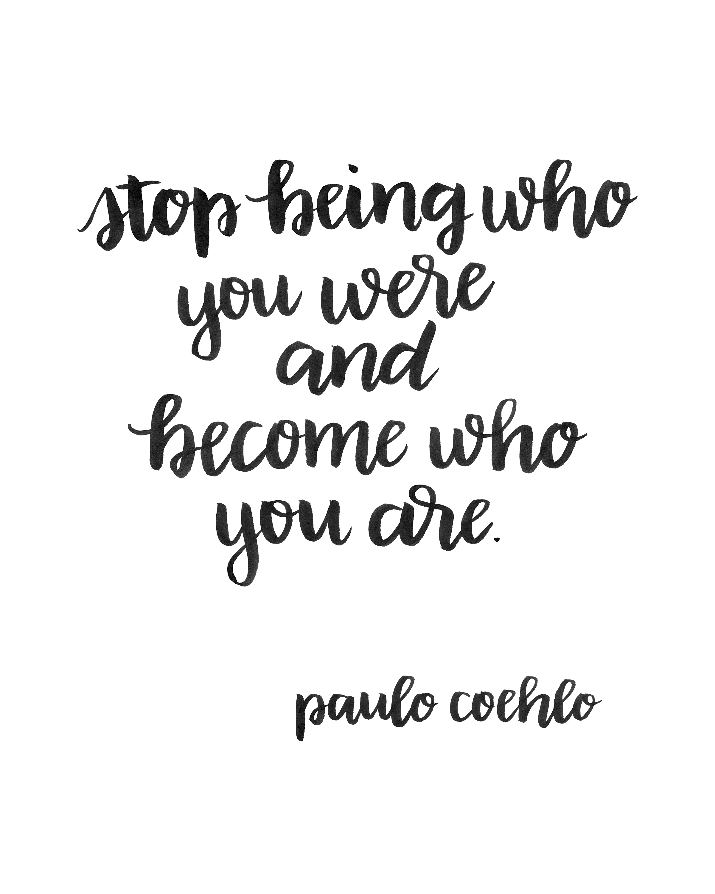 Printable Brush Lettered Inspiration: Becoming Who You Are
