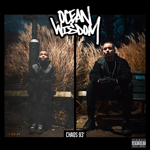 Ocean Wisdom – Chaos 93'