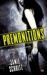 premonitions by Jamie schultz