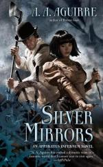 silver mirrors by aa aguirre