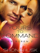 yours to command by shona husk