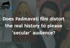 Opinion: Will Padmavati film distort the real history to please 'secular' audience?