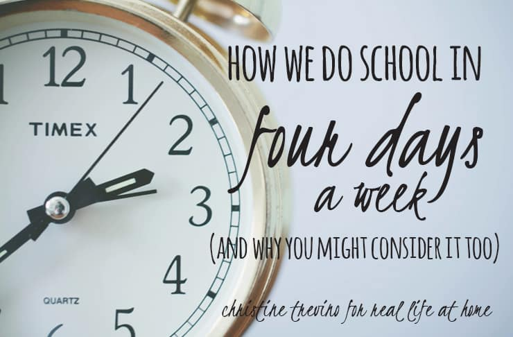 How We Do a Four Day School Week (and why you might consider it too)