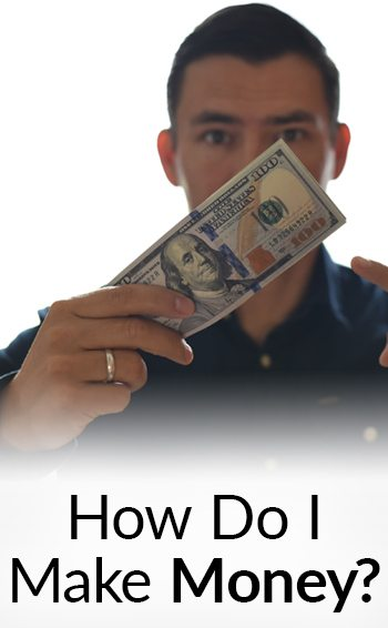 How Do I Make Money?   How My Businesses Made Over A Million Dollars