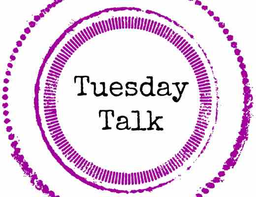 Link up with us at Tuesday Talk!