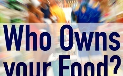 Who Owns your Food?