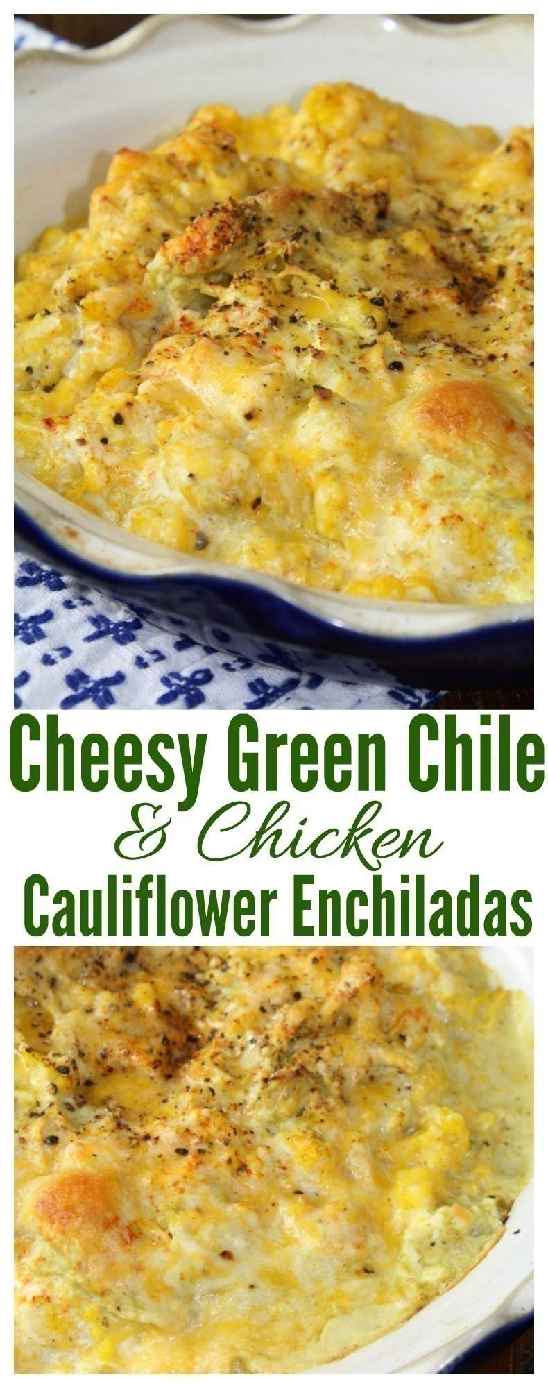 A cheesy, green chile and chicken cauliflower casserole that is low-carb and full of flavor.