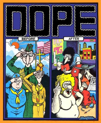 The Freak Brothers by Gilbert Shelton. Clearly these boys were not improved by drugs, but perhaps we could do better than incarcerating them, and their fans, for years, or life.
