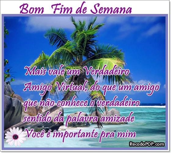 Recado Facebook Bom Fim de Semana Amigo Virtual