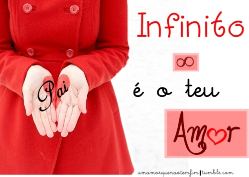 Recado Facebook O amor do Pai é INFINITO!