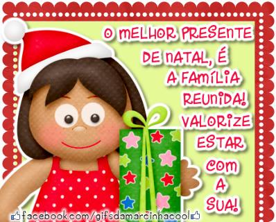 Recado Facebook O melhor presente no natal é a família reunida!