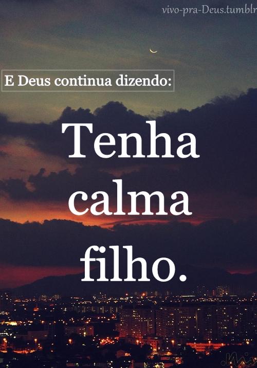 Recado Facebook E Deus continua dizendo: