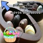 Recado Facebook Já estou disponível para receber ovos de chocolate!