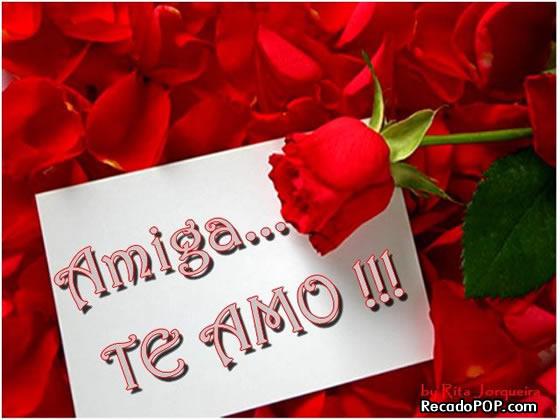 Recado Facebook Amiga, te amo!