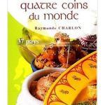 Cuisine-des-quatre-coins-du-monde-de-Raymonde-CHARLON