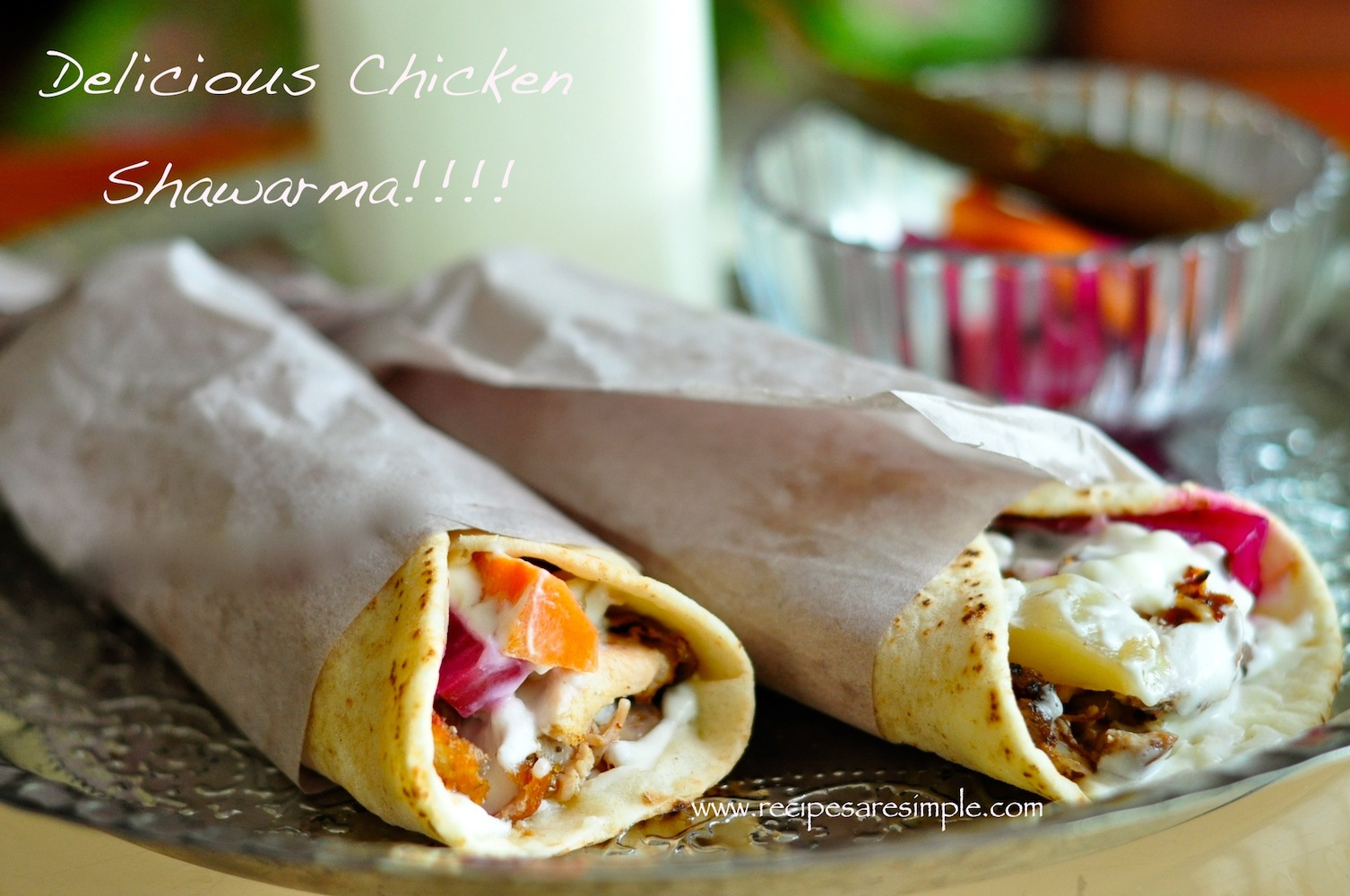 Tastiest Chicken Shawarma Recipe Ever!