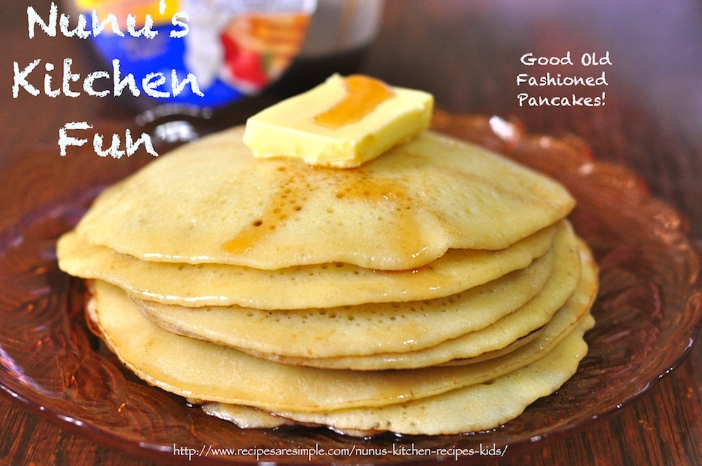 Good Old Fashioned Pancakes - Recipes 'R' Simple