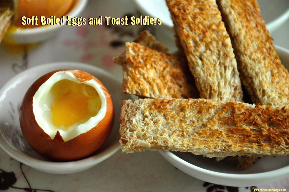 Soft Boiled Eggs and Toast Soldiers - Recipes 'R' Simple