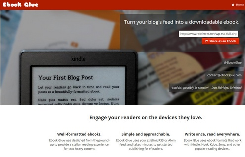 ebookglue eBook Glue lets you turn your blog into an eBook for free