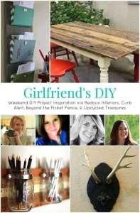 Weekend DIY Inspiration, Girlfriend's DIY week 4!